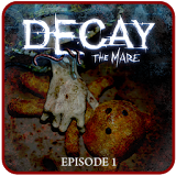 Иконка Decay: The Mare - Episode 1