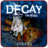Иконка Decay: The Mare - Episode 2